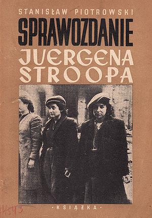 Stanisław Piotrowski - Sprawozdanie Juergena Stroopa.jpg