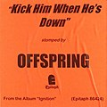 The-Offspring-Kick-Him-When-He's-Down.jpg