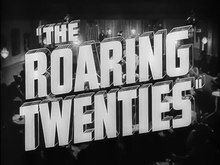 Archivo:The Roaring Twenties (1939) - Trailer.webm