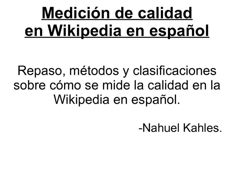 File:Wikimania2009-Medición de calidad en Wikipedia en español.pdf