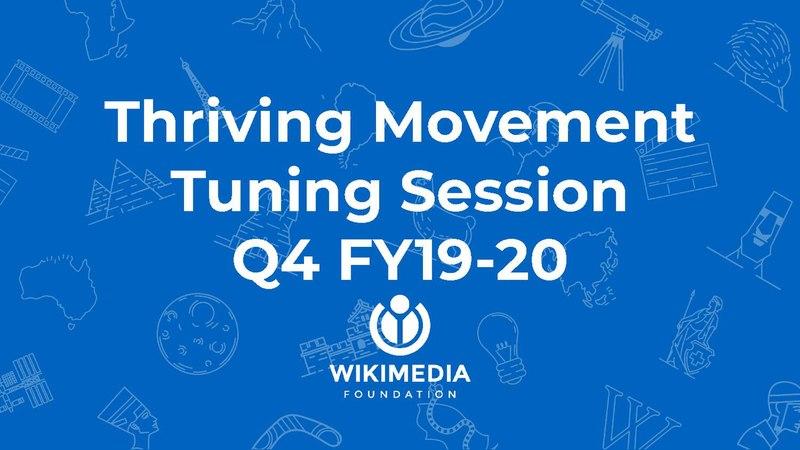 File:Wikimedia Foundation fourth quarter 2019-2020 tuning session - Thriving Movement.pdf