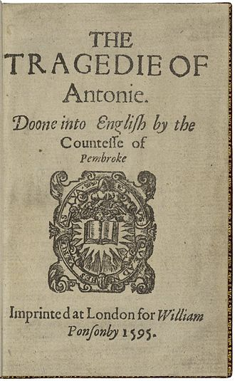 Mary Sidney - The title page of Sidney's The Tragedy of Antony, her interpretation of the story of Mark Antony and Cleopatra.