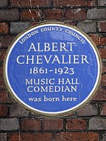 ALBERT CHEVALIER 1861-1923 MUSIC HALL COMEDIAN was born here.jpg