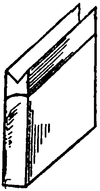 A thin cuboid standing on a narrow edge with a V-shaped grove in the top side.