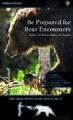 Be Prepared for Bear Encounters (28309450770).jpg