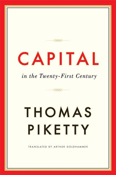 Thomas Piketty, Capital in the Twenty-First Century (2013) Capital in the Twenty-First Century (front cover).jpg