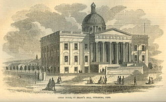 History of Pittsburgh - Second Court House, completed 1841