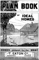 Eaton's Plan Book of Ideal Homes - Homes designed for the West, 1919.png