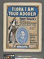 Flora, I am you adorer (NYPL Hades-1926607-1954849).jpg
