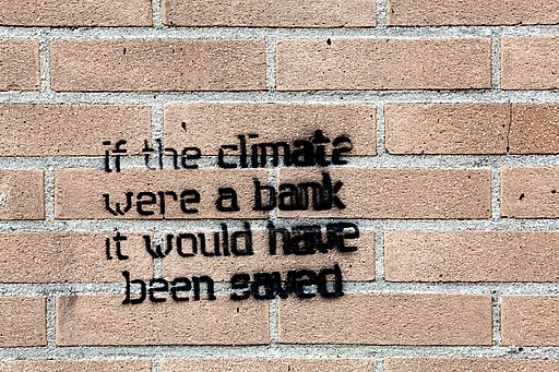 If the climate were a bank it would have been saved