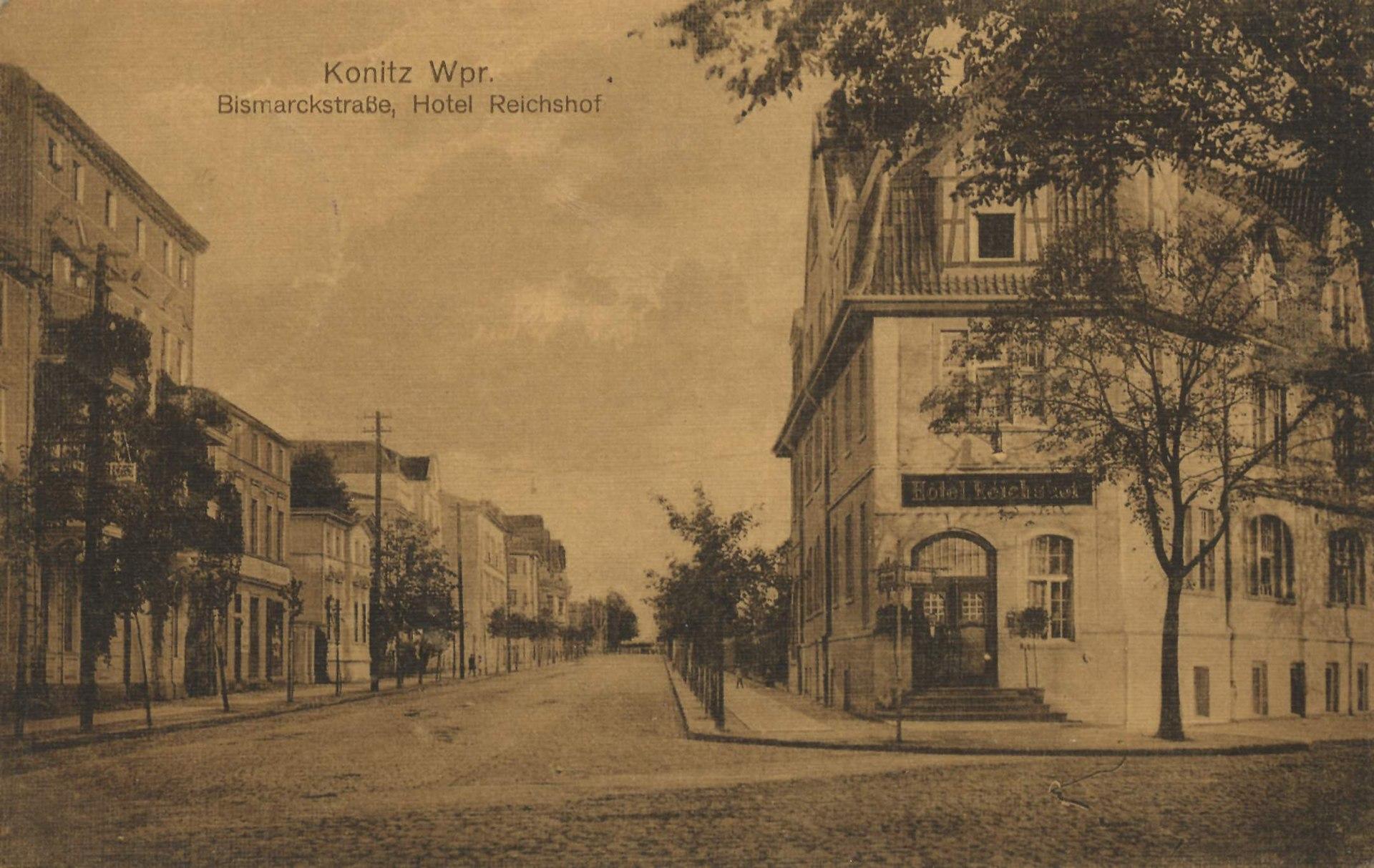 Konitz, Westpreußen - Bismarckstraße, Hotel Reichshof (Zeno Ansichtskarten).jpg