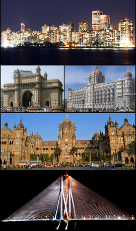 Clockwise from top: Cuffe Parade skyline, the Gateway of India, Taj Mahal Palace Hotel, Chhatrapati Shivaji Terminus and the Bandra–Worli Sea Link.