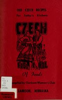Old Czech recipes for today's kitchens, Czech festival of foods.pdf
