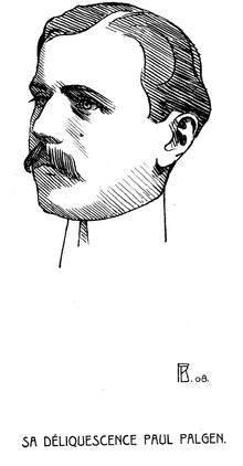 Pierre Blanc - Sa Déliquescence Paul Palgen - 1908.png