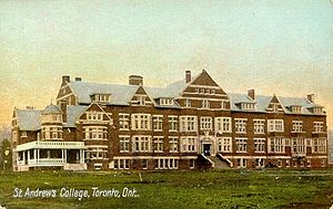 St. Andrew's College, Aurora - St. Andrew's College in Rosedale, Toronto, circa 1910s, prior to the move to Aurora, Ontario