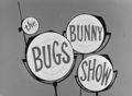 The Bugs Bunny Show title card.png