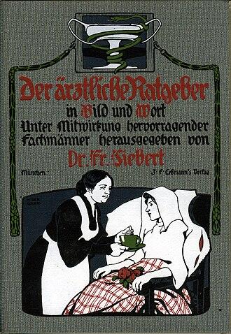J. F. Lehmann - Frontcover of Der ärztliche Ratgeber in Bild und Wort. Unter Mitwirkung hervorragender Fachmänner herausgegeben von Dr. Fr. Siebert, J. F. Lehmanns Verlag, München