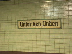 Unter Den Linden Station Sign - remained unchanged since the 1930's
