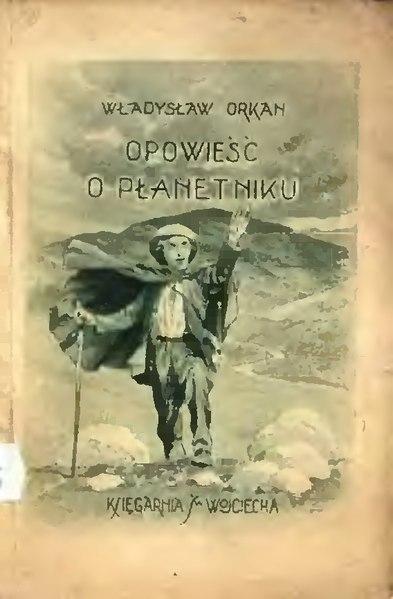 File:Władysław Orkan - Opowieść o płanetniku.djvu