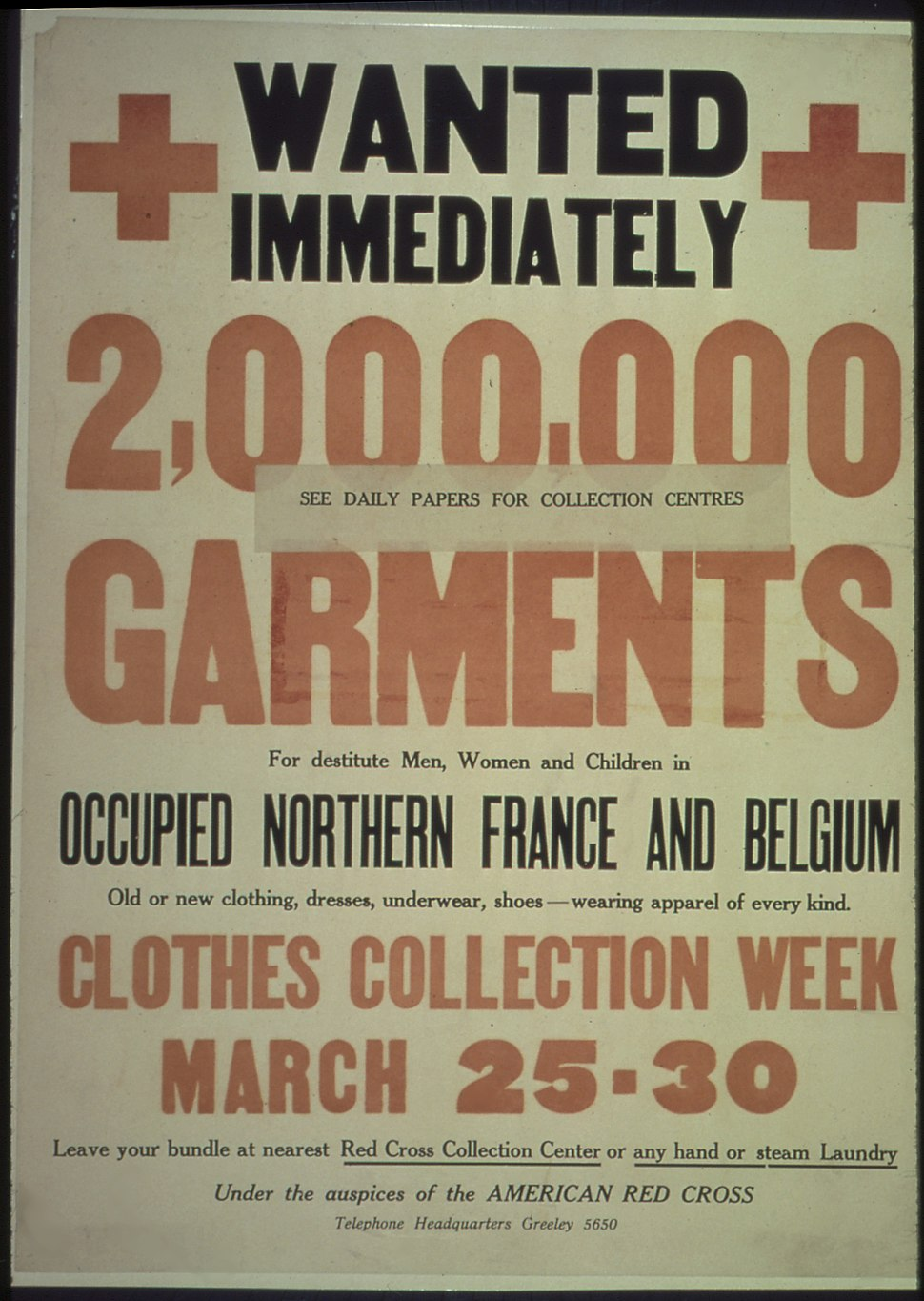 """""""Wanted Immediately. 2,000,000 Garments for destitute Men, Women, and children in occupied Northern France and... - NARA - 512616"""