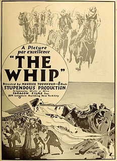 <i>The Whip</i> (1917 film) 1917 film by Maurice Tourneur