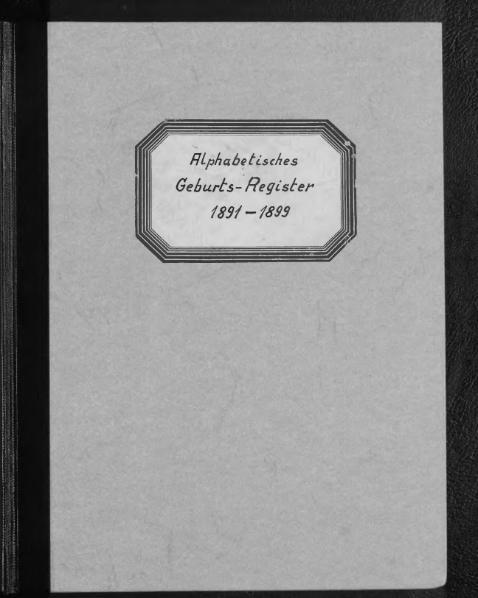 File:Alphabetisches Namensverzeichnis zum Geburtsregister des Standesamtes Minden, 1891 bis 1899.djvu