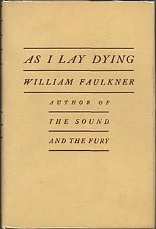 William Faulkner & As I Lay Dying Analysis