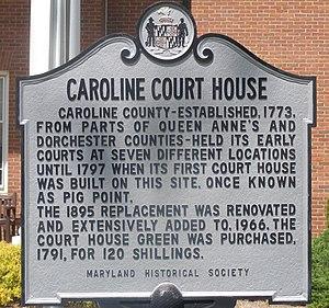 Caroline County Courthouse (Maryland) - Image: Caroline court marquee