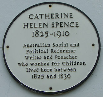 Catherine Helen Spence - A wall plaque at the Townhouse Hotel in Melrose, Scotland. Spence lived the first 14 years of her life in a building which is now part of the hotel.