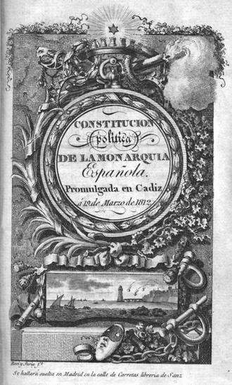 Spanish Constitution of 1812 enacted by the Cortes of Cadiz Constitucion Cadiz 1812.png