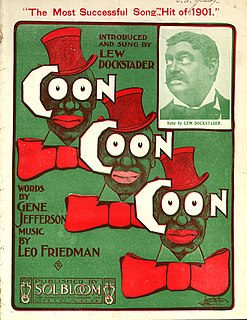 Coon song genre of music that presented a stereotype of black people
