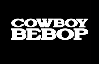 <i>Cowboy Bebop</i> (2021 TV series) American streaming television series