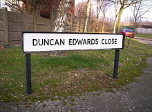 "A road sign reading ""Duncan Edwards Close"""