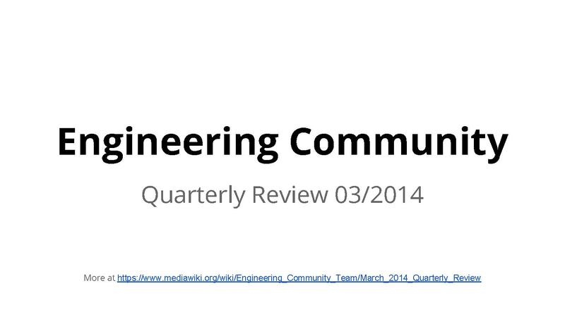 File:Engineering Community Team Quarterly Review 03-2014.pdf