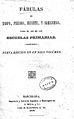 Fábulas de Esopo Phedro Iriarte y Samaniego para el uso de las escuelas primarias 1844.jpg