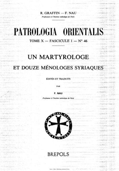 File:Graffin - Nau - Patrologia orientalis, tome 10, fascicule 1, n°46 - Un Martyrologue et douze ménologes Syriaques.djvu
