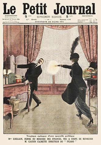 "Joseph Caillaux - Cover of ""Le Petit Journal"" illustrating the assassination of Gaston Calmette, the editor of ""Le Figaro"""