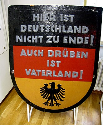 """Inner German border - The West German view: """"Germany does not end here! The Fatherland is over there too!"""""""