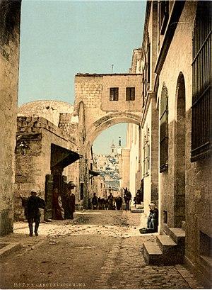 Jerusalem Ecce Homo Bogen um 1900.jpg