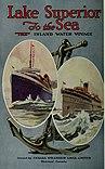 Lake Superior to the Sea (1913) (14781870404).jpg