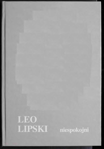 File:Leo Lipski - Niespokojni.djvu