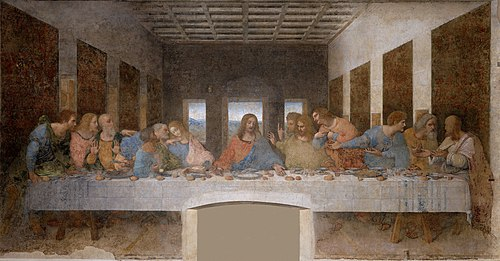 The Last Supper by Leonardo da Vinci, depicting Jesus with his twelve Apostles Leonardo da Vinci (1452-1519) - The Last Supper (1495-1498).jpg