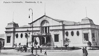 "Carlos Herrera - ""Palacio del Centenario"" -Centennial Palace-. Built in 1921 by Herrera administration to celebrate the first centennial of the Independence. It was located where the Royal Palace used to be, before it was destroyed by the 1917 Guatemala earthquake.  The Centennial Palace was made of wood and therefore the Guatemalans called it the ""Cardboard palace"".  It got destroyed in a fire a few years later."