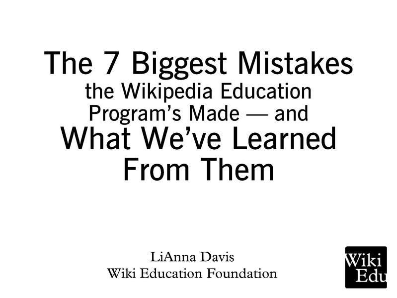 File:Seven Biggest Mistakes WikiConference USA 2014 slides.pdf