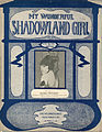 Sheet music cover - MY WONDERFUL SHADOWLAND GIRL (1920).jpg