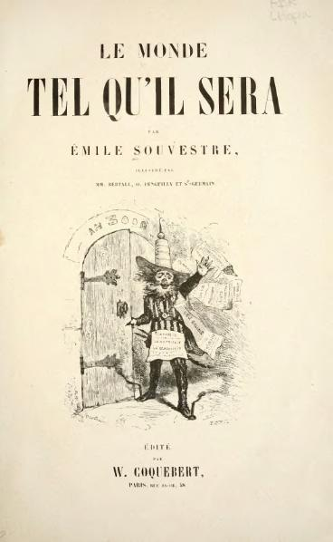 File:Souvestre - Le Monde tel qu'il sera, 1846.djvu