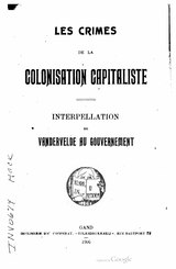 Vandervelde - Les Crimes de la colonisation capitaliste.djvu