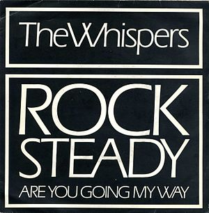 Rock Steady (The Whispers song)