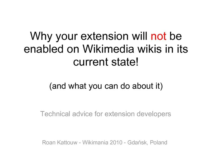 File:Why your extension will not be enabled on Wikimedia wikis in its current state and what you can do about it.pdf