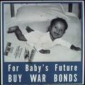 """For Baby's Future Buy War Bonds"" - NARA - 514280.tif"